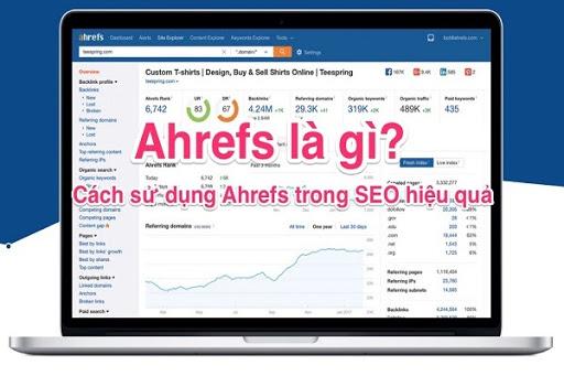 Ahrefs hiện được nhiều người chọn sử dụng