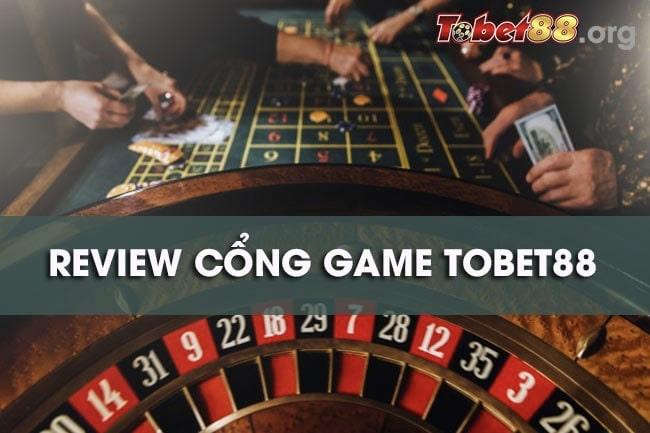 Review nhà cái TOBET88 – Cổng game có an toàn không?