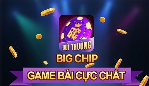 Giới thiệu tổng quan về cổng game BigChip